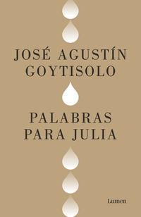 Palabras Para Julia - Jose Agustin Goytisolo