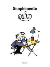 simplemente quino - Joaquin Salvador Quino