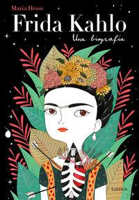 Frida Kahlo - Una Biografia - Maria Hesse