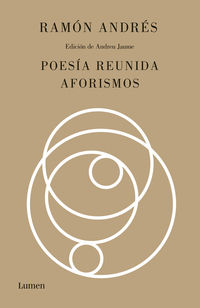 POESIA REUNIDA Y AFORISMOS