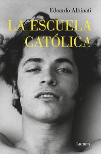 La escuela catolica - Edoardo Albinati
