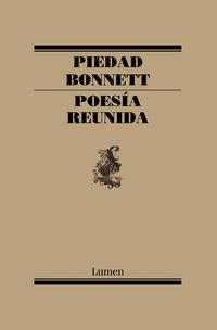 Poesia Reunida - Piedad Bonnett