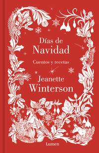 Dias De Navidad - Cuentos Y Recetas - Jeanette Winterson
