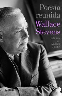 Poesia Reunida (wallace Stevens) - Wallace Stevens