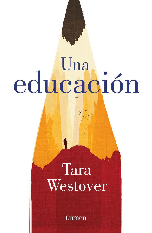 Una educacion - Tara Westover