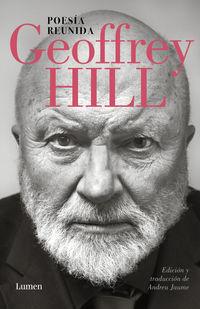 Poesia Reunida - Geoffrey Hill