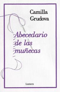 Abecedario De Las Muñecas - Camilla Grudova