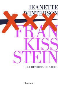Frankissstein - Una Historia De Amor - Jeanette Winterson