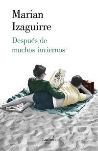 Despues De Muchos Inviernos - Marian Izaguirre