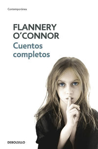 Cuentos Completos - FLANNERY O'CONNOR