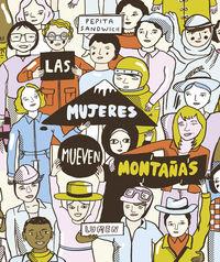 MUJERES MUEVEN MONTAÑAS, LAS