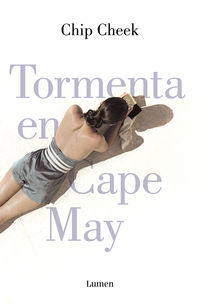 Tormenta En Cape May - Chip Cheek