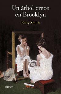 Un arbol crece en brooklyn - Betty Smith
