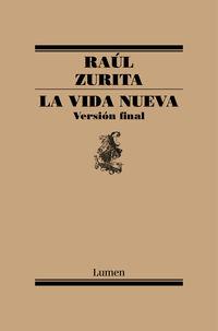 Vida Nueva, La - Version Final - Raul Zurita