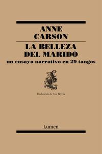 La belleza del marido - Anne Carson