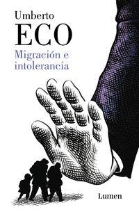 Migracion E Intolerancia - Umberto Eco