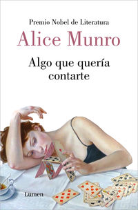 algo que queria contarte - trece historias - Alice Munro