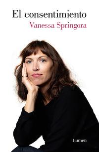 El consentimiento - Vanessa Springora