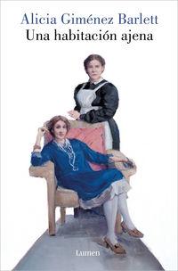 habitacion ajena, una (edicion revisada) - Alicia Gimenez Bartlett