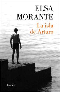 La isla de arturo - Elsa Morante
