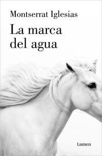 la marca del agua - Montserrat Iglesias