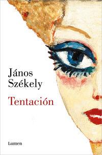 tentacion - Janos Szekely