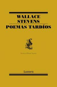 Poemas Tardios - Wallace Stevens