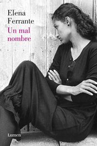 Un mal nombre - Elena Ferrante