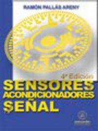 SENSORES Y ACONDICIONADORES DE SEÑAL (4ª ED)