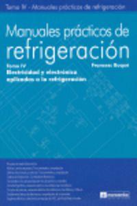 MANUALES PRACTICOS DE REFRIGERACION IV - ELECTRICIDAD Y ELECTRONICA