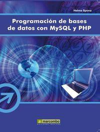 Programacion De Bases De Datos Con Mysql Y Php - Helma Spona