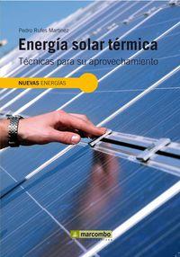 ENERGIA SOLAR TERMICA - TECNICAS PARA SU APROVECHAMIENTO