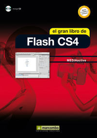 GRAN LIBRO DE FLASH CS4, EL