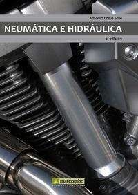 Neumatica E Hidraulica (2ª Ed. ) - Antonio Creus Sole