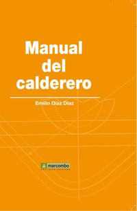 Manual Del Calderero - Emilio Diaz Diaz