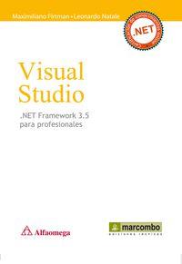 VISUAL STUDIO. NET FRAMEWORK 3.5 PARA PROFESIONALES