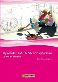 APRENDER CATIA V5 CON EJERCICIOS - DISEÑO EN CONTEXTO