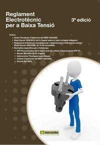 REGLAMENT ELECTROTECNIC PER A BAIXA TENSIO (3ª ED)