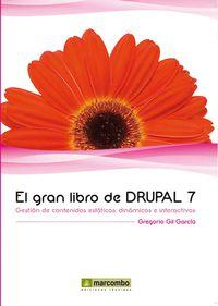 El gran libro de drupal 7 - Gregorio Gil Garcia