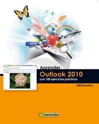 APRENDER OUTLOOK 2010 CON 100 EJERCICIOS PRACTICOS
