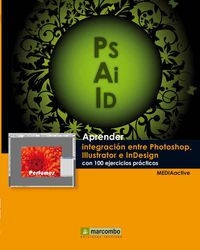 APRENDER INTEGRACION ENTRE PHOTOSHOP ILLUSTRATOR E INDESIGN