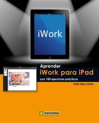 Aprender Iwork Para Ipad Con 100 Ejercicios Practicos - Mediaactive