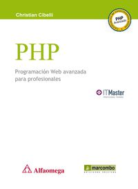 PHP PROGRAMACION WEB AVANZADA PARA PROFESIONALES