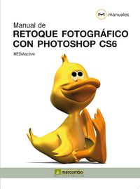 MANUAL DE RETOQUE FOTOGRAFICO CON PHOTOSHOP CS6