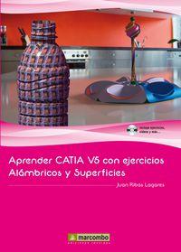 APRENDER CATIA V5 - CON EJERCICIOS ALAMBRICOS Y SUPERFICIES