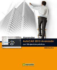 APRENDER AUTOCAD 2013 AVANZADO - CON 100 EJERCICIOS PRACTICOS