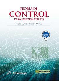 Teoria De Control Para Informaticos - Ruben Jorge Fusario / Patricia Susana Crotti / Andres Pablo Marcos Bursztyn