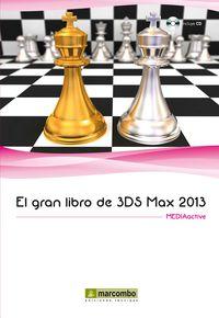 GRAN LIBRO DE 3DS MAX 2013, EL