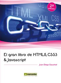 Css3 Y Javascript, El gran libro de html5 - Juan Diego Gauchat