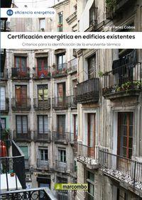 Certificacion Energetica En Edificios Existentes - Criterios Para La Identificacion De La Envolvente Termica - Sergi Perez Cobos